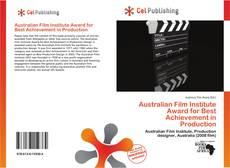 Buchcover von Australian Film Institute Award for Best Achievement in Production