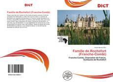 Bookcover of Famille de Rochefort (Franche-Comté)