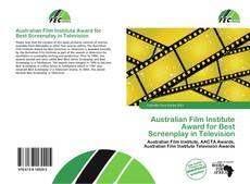 Buchcover von Australian Film Institute Award for Best Screenplay in Television