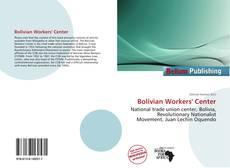 Buchcover von Bolivian Workers' Center