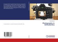 Couverture de Photography in Orthodontics