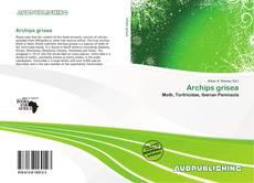 Borítókép a  Archips grisea - hoz