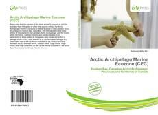 Bookcover of Arctic Archipelago Marine Ecozone (CEC)