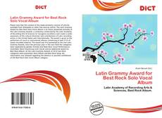 Bookcover of Latin Grammy Award for Best Rock Solo Vocal Album