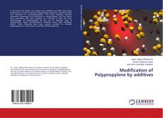 Bookcover of Modification of Polypropylene by additives