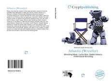 Bookcover of Atlantis (Wrestler)
