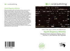 Bookcover of Hyatt Regency Atlanta