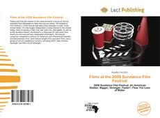 Bookcover of Films at the 2008 Sundance Film Festival