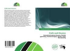 Borítókép a  Café wall illusion - hoz
