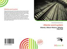 Bookcover of Atlanta ward system