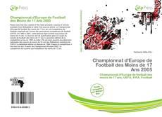 Bookcover of Championnat d'Europe de Football des Moins de 17 Ans 2005