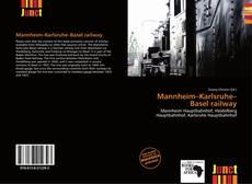 Buchcover von Mannheim–Karlsruhe–Basel railway