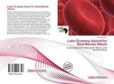 Bookcover of Latin Grammy Award for Best Banda Album