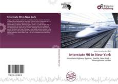 Bookcover of Interstate 90 in New York