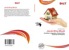 Bookcover of Jacob Wrey Mould