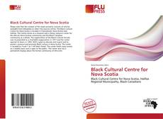 Bookcover of Black Cultural Centre for Nova Scotia