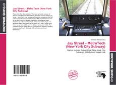 Capa do livro de Jay Street – MetroTech (New York City Subway)