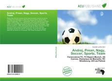 Bookcover of Andrej, Prean, Nagy, Soccer, Sports, Team