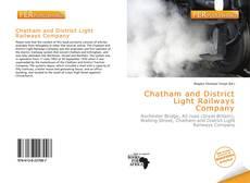 Copertina di Chatham and District Light Railways Company
