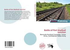 Buchcover von Battle of Port Walthall Junction