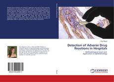 Bookcover of Detection of Adverse Drug Reactions in Hospitals