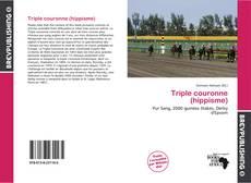 Bookcover of Triple couronne (hippisme)