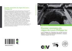 Обложка Premier ministère du règne de Louis-Philippe Ier