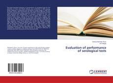 Evaluation of performance of serological tests的封面