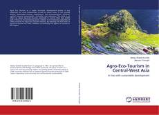 Capa do livro de Agro-Eco-Tourism in Central-West Asia