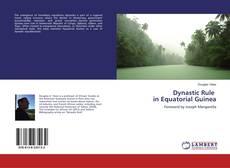Buchcover von Dynastic Rule in Equatorial Guinea