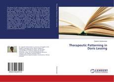 Capa do livro de Therapeutic Patterning in Doris Lessing