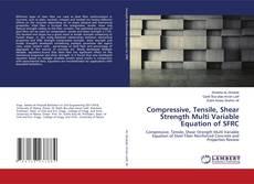 Borítókép a  Compressive, Tensile, Shear Strength Multi Variable Equation of SFRC - hoz