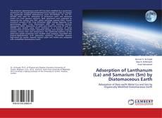 Portada del libro de Adsorption of Lanthanum (La) and Samarium (Sm) by Diatomaceous Earth