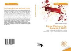 Buchcover von Ligue Majeure de Baseball 2003