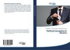 Bookcover of Political Corruption in Ukraine