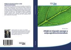 Couverture de Atkák és tripszek szerepe a szója agrobiocönózisában