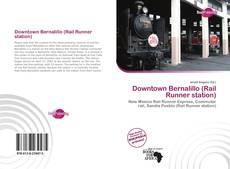 Capa do livro de Downtown Bernalillo (Rail Runner station)