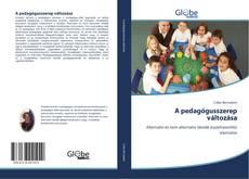 Borítókép a  A pedagógusszerep változása - hoz