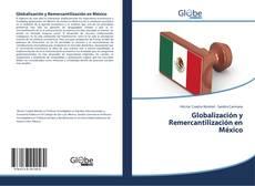 Bookcover of Globalización y Remercantilización en México