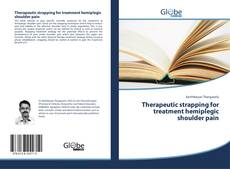 Borítókép a  Therapeutic strapping for treatment hemiplegic shoulder pain - hoz