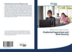 Bookcover of Prudential Supervision and Bank Security