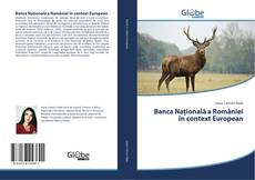 Banca Națională a României în context European kitap kapağı