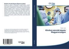 Portada del libro de Klinikai mérnök képzés Magyarországon