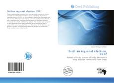 Bookcover of Sicilian regional election, 2012