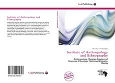 Bookcover of Institute of Anthropology and Ethnography