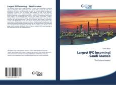 Bookcover of Largest IPO Incoming! - Saudi Aramco