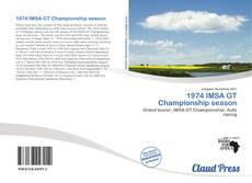1974 IMSA GT Championship season kitap kapağı