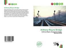 Anthony Wayne Bridge kitap kapağı