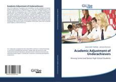 Buchcover von Academic Adjustment of Underachievers