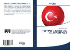Portada del libro de FOOTBALL in TURKEY with ALL ASPECTS VoL.2